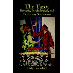 The Tarot: Esoteric, Psychological, and Divinatory Symbolism