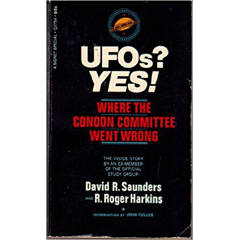 UFOs? Yes! Where the Condon Committee Went Wrong