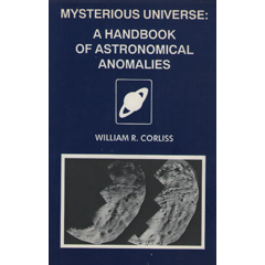 Mysterious Universe: A Handbook of Astronomical Anomalies