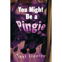 You Might Be a Pingie