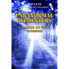 Paranormal Encounters: A Look at the Evidence