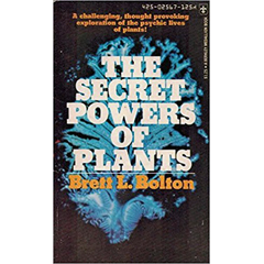 The Secret Powers of Plants