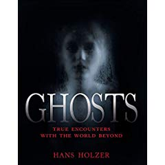 Ghosts: True Encounters from the World Beyond