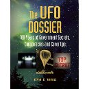 The UFO Dossier: 100 Years of Government Secrets, Conspiracies, and Cover-Ups