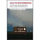 Halt in Woodbridge: An Air Force Colonel's Thirty-Year Fight To Silence An Authentic UFO Whistle-Blower