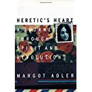 Heretic's Heart: A Journey through Spirit and Revolution