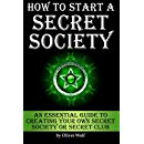 How to Start a Secret Society