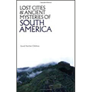 Lost Cities of South America