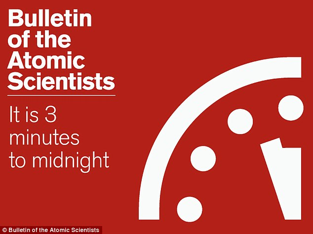 Doomsday Clock reads 11.57: Atomic scientists move minute hand two minutes forward - and say we are at closest point to disaster in decades