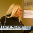 Photo: Bay Area woman trapped in airport for eight days-all for lack of a $60 baggage fee